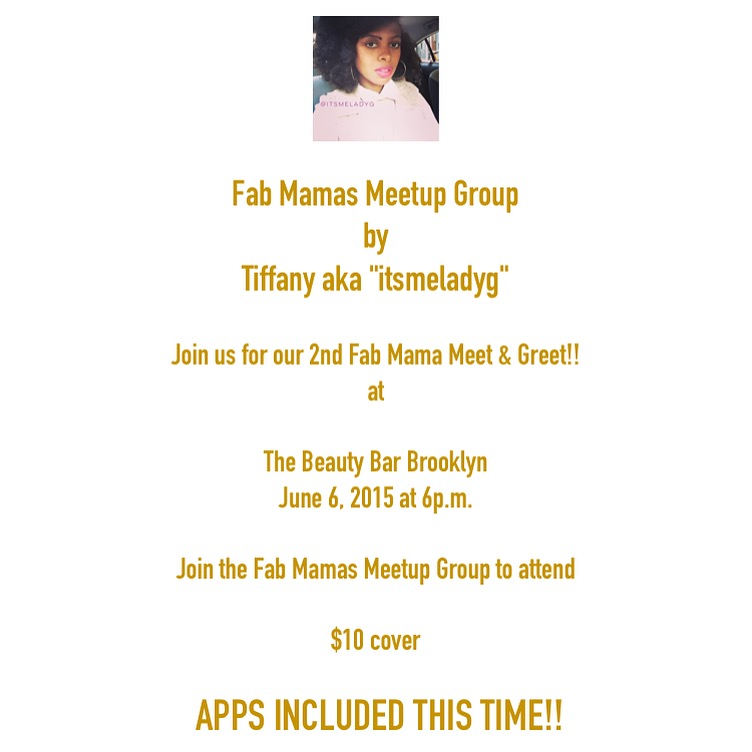 Fab Mamas Meetup Group Meet & Greet at The Beauty Bar Brooklyn