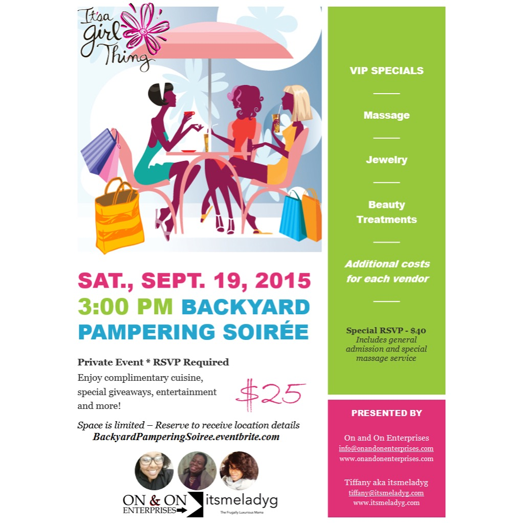 backyard pampering soiree | itsmeladyg