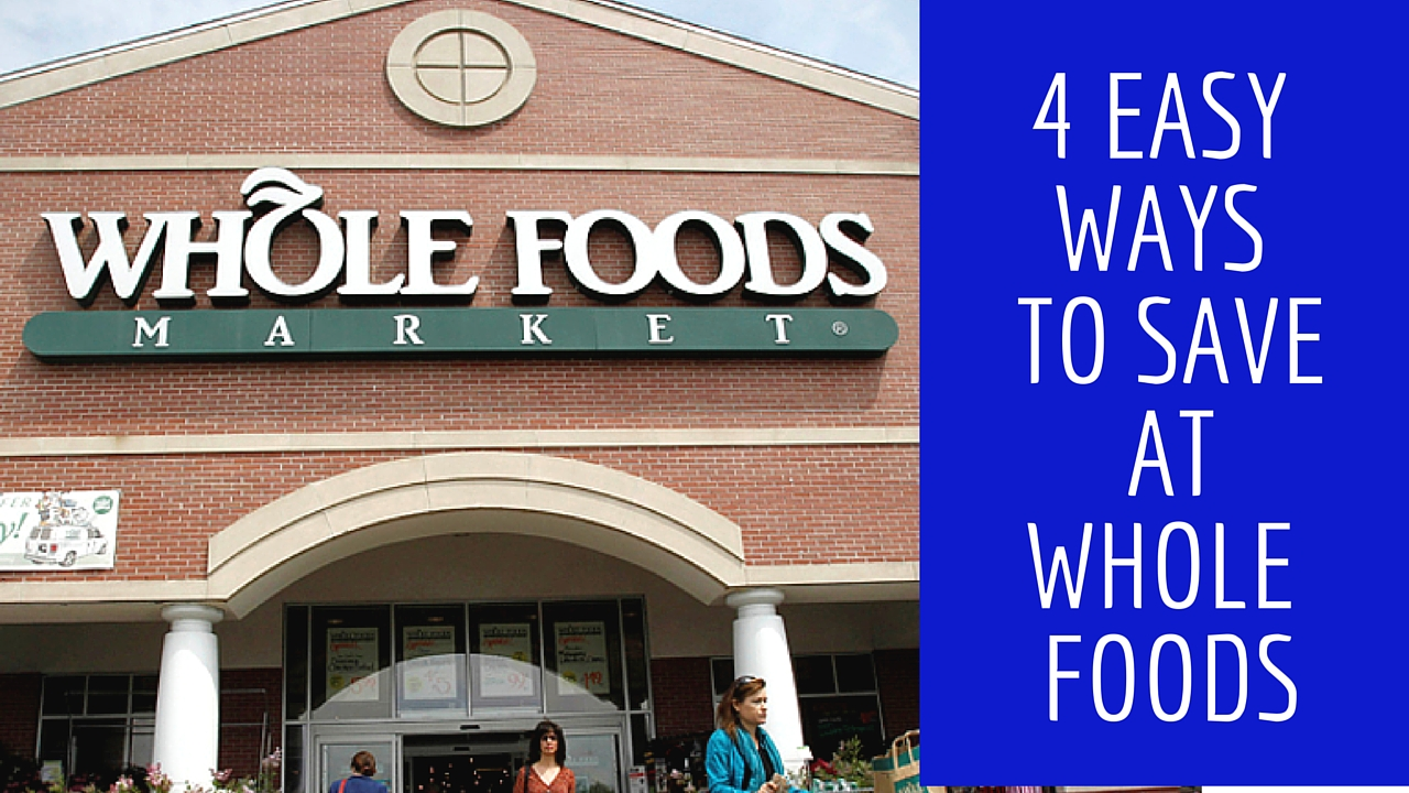 save-at-whole-foods