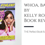 Whoa, Baby! By Kelly Rowland: THE Perfect Book For New Moms