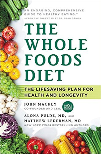 the-whole-foods-diet-book-review