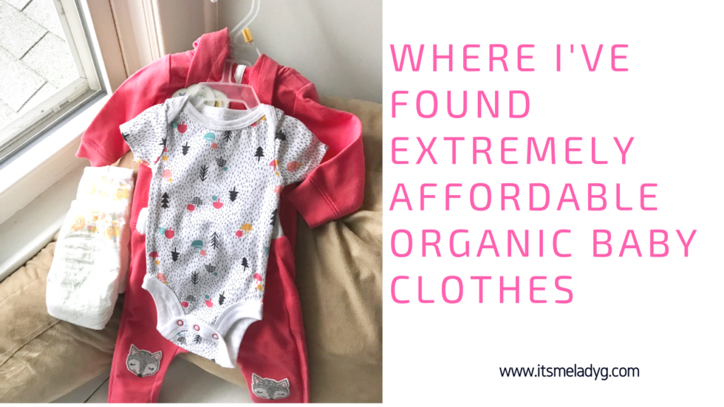 Where I Ve Found Extremely Affordable Organic Baby Clothes