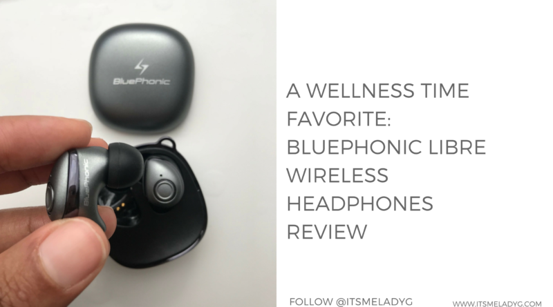 A Wellness Time Favorite: Bluephonic Libre Wireless Headphones -