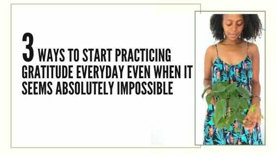 how to be grateful start gratitude practice