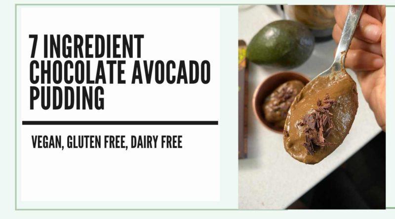 7 ingredient chocolate avocado pudding vegan gluten free dairy free